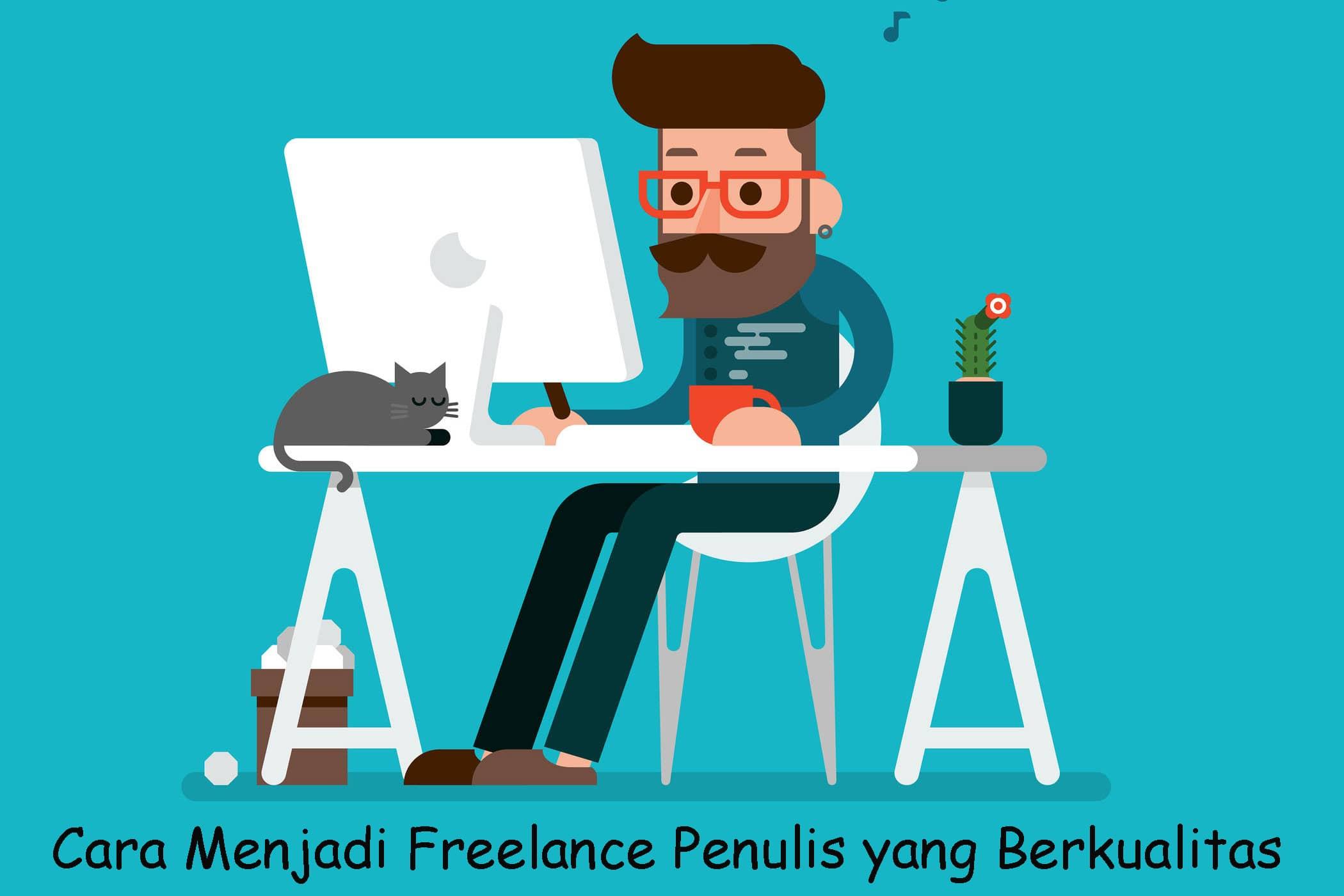 Cara-Menjadi-Freelance-Penulis-yang-Berkualitas-